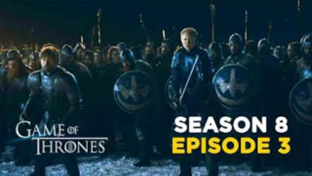 GoT Season 08 Episode 3 Torrent